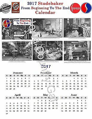 """2017 STUDEBAKER """"FROM THE BEGINNING TO THE END"""" LAMINATED CALENDAR 11 x 17"""