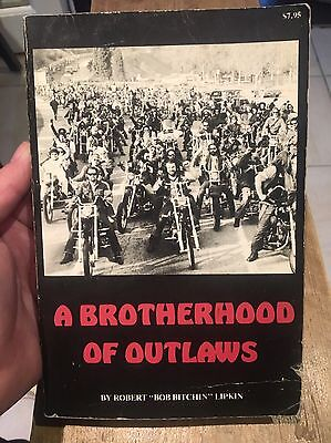 Super Rare Early Signed Copy Of A Brother Hood Of Outlaws By Robert Lipkin