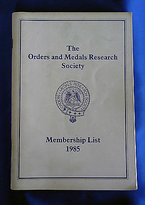 The Orders and Medals Research Society Membership Handbook 1985