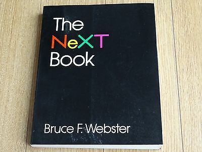 The NeXT Book - RARE Vintage Computer book by Bruce F. Webster