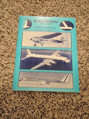Eastern Airlines - An Illustrated  History - George Cearley, Jr.