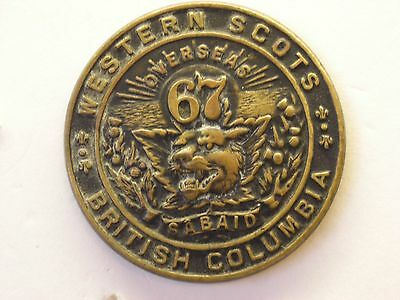 67th OVERSEA BATTALION WESTERN SCOTS BRITISH COLUMBIA CANADIAN MILITARY BADGE.