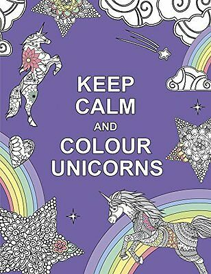 Keep Calm and Colour Unicorns Huck & Pucker by Huck & Pucker New Paperback Book