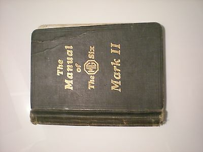 The Manual of The MG Six Mark11 (better known as the MG 18/80)