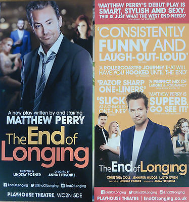 The End Of Longing – Matthew Perry – Playhouse, London – 2 Different Flyers 2016