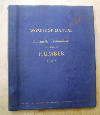 Humber Automatic Transmission Workshop Manual  WSM 113 KG276 Issued 1956 Rootes
