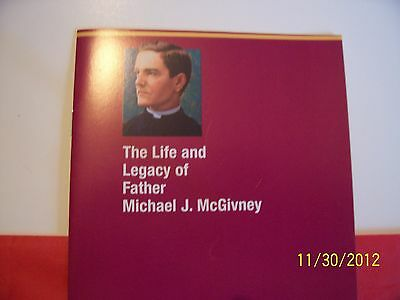 KNIGHTS OF COLUMBUS - Book - The Life and Legacy of Fr. McGivney