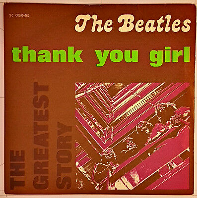 """7"""" - The Beatles – Thank You Girl / All My Loving - Parlophone – 3C 006-04465"""