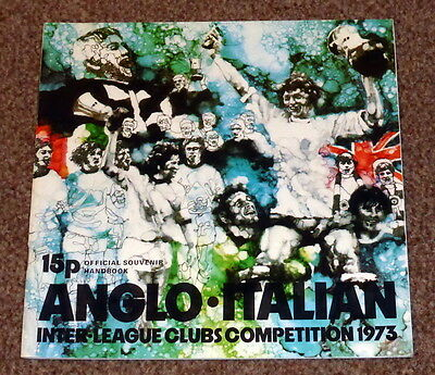 Anglo Italian Inter League Clubs Competition 1973 Official Programme - Exc Cond