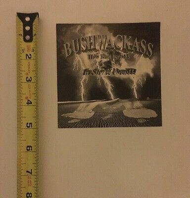 Original hip-hop promo sticker Bushwackass