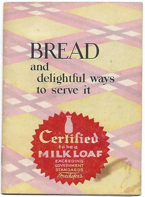 Freihofer's Quality Baked Goods Mini Cookbook - Bread & Delightful Ways to Serve