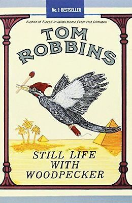 Still Life with Woodpecker by Tom Robbins (Paperback Book 2001)
