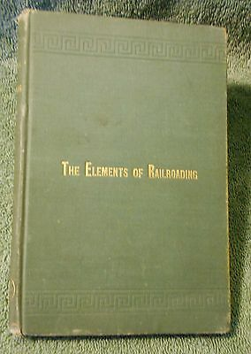 The Elements of Railroading by Charles Paine 1885 First Edition