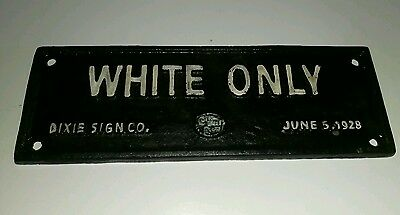 Cast Iron Black Americana White Only Dixie Sign Co. Sign