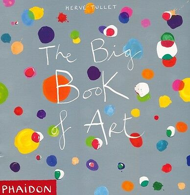 9780714863498 The Big Book Of Art - Hervé Tullet
