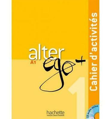 9782011558114 Alter Ego +. Cahier D'activites. Con Cd Audio. Per Le Scuole Super