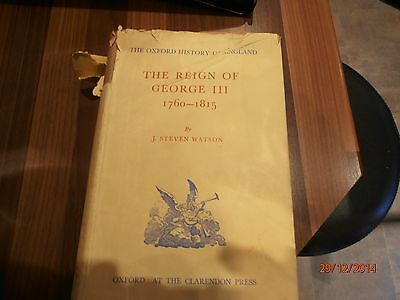 Oxford History of England. The Reign of George lll 1760-1815. Hardback 1960.