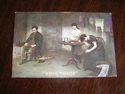 Vintage Postcard. Free Trade. Political - Conservative Assoc - T B Kennington.