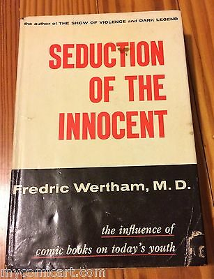 Seduction of the Innocent FIRST PRINT 1954 WITH BIBLIOGRAPHY and DUST JACKET