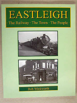 """eastleigh The Railway The Town The People."" Book."