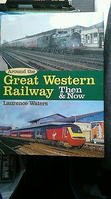 then and now the great Western railway