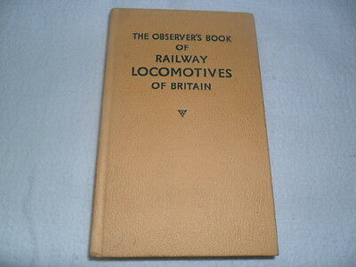 The Observer's Book Of Railway Locomotives Of Briton