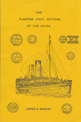 Floating Post Offices of the Clyde by James A. Mackay
