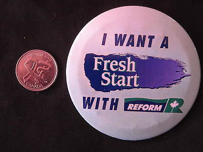 Reform Party of Canada Slogan Button #2 *WOW*