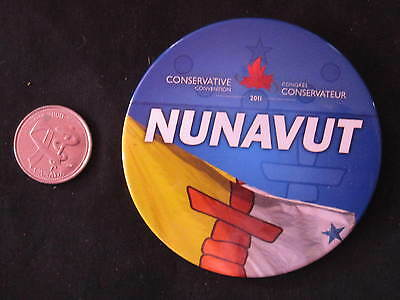2011 Conservative Party of Canada Convention Button Nunavut *WOW*