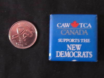 New Democratic Party of Canada-Canadian Auto Workers Slogan Button *WOW*