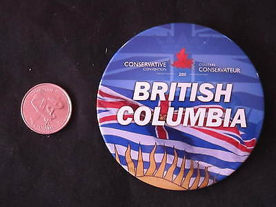 2011 Conservative Party of Canada Convention Button British Columbia *WOW*
