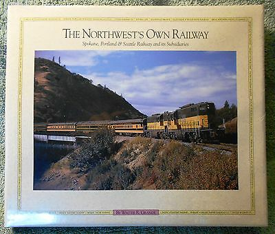 NEW The Northwest's Own Railway Vol II by Walter R. Grande - SP&S