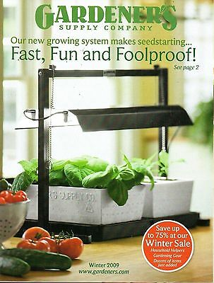 Gardener's Supply Company Catalog Winter 2009 - Fast, Fun and Foolproof!