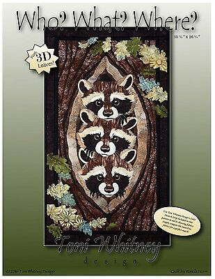 WHO? WHAT? WHERE? THREE RACOONS QUILTING PATTERN, From Toni Whitney Designs NEW