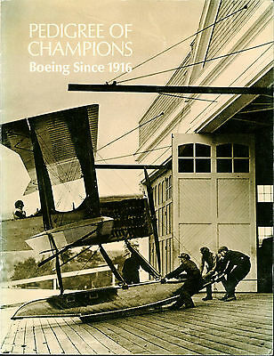 Boeing Since 1916 - Pedigree of Champions Book. Aircraft Built by Boeing