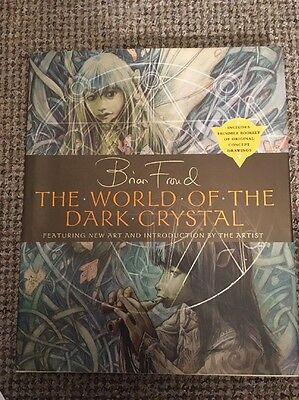 The World of  the Dark Crystal : Featuring New Art and Introduction by the Arti…