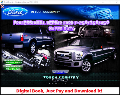 Factory Repair Service Manual For Ford Super Duty F-250, F-350, F-450 2011-2016