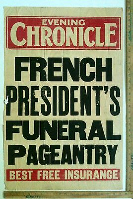 Early 1900's Evening Chronicle England Bulletin Of French Presidents Funeral
