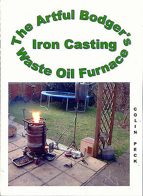 The Artful Bodger's Iron Casting Waste Oil Furnace by Colin Peck
