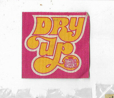 Vintage 1970s CANADA DRY Soda DRY UP Iron On PATCH