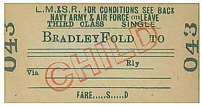 "LMS Railway Train Ticket 043 BRADLEY FOLD ""Navy Army & Air Force on Leave"""