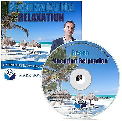 Beach Vacation Relaxation Hypnosis CD - Mark Bowden Hypnotherapy