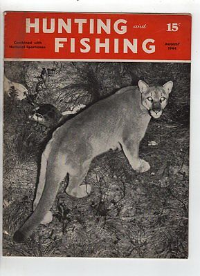 hunting and Fishing magazine August 1944 Florida Panther Duck hunting Bluegills