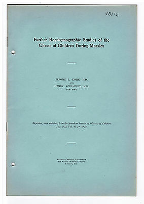 Medical Report on CHILDREN MEASLES X-RAY RESEARCH 1933 Offprint Infectious Dis