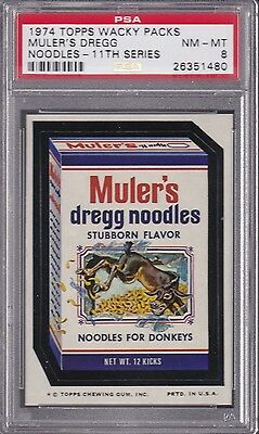 1974 Topps Wacky Packages MULER'S DREGG NOODLES PSA 8 NM/MT Series 11 Packs