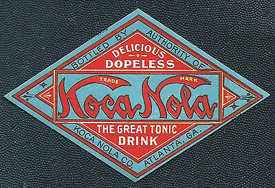 "Antique 1908 Koca Nola ""Dopeless"" Tonic Drink Label - Atlanta GA"