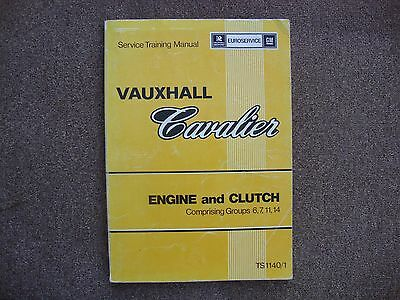 GM Vauxhall Cavalier Engine and Clutch Service Training Manual TS1140/1