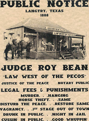 Roy Bean~(I Combine Shipping)~Old West,posted,wanted,judge,law,