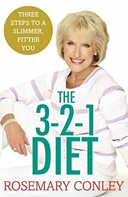 Rosemary Conley?s 3-2-1 Diet: Just 3 steps by Rosemary Conley New Paperback Book