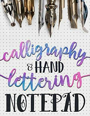 Calligraphy & Hand Lettering Notepa by Gray & Gold Publishing New Paperback Book
